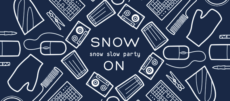 Snow On by Snow Slow Party